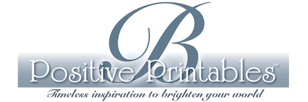 B Positive Printables